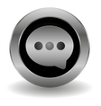Metallic speech button vector image