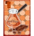 Poster with metal turk and coffee beans in retro vector image vector image