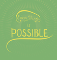 Hand Drawing Inspirational Phrase vector image