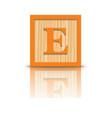letter E wooden alphabet block vector image
