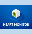 heart monitor isometric icon isolated on color vector image