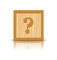 question mark wooden alphabet block vector image