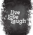 Live Love Laugh vector image vector image