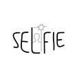 Selfie sign written with thin hipster style font vector image