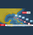 life news about hurricane weather broadcast storm vector image