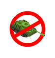 stop war prohibited military action red vector image