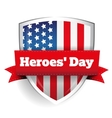 Heroes Day - Shield with US flag vector image