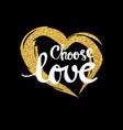 choose love lettering for poster vector image