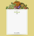 fresh vegetables menu with space for text hand vector image