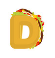 Letter d tacos mexican fast food font taco vector image