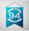 Blue pennant with inscription ninety four years vector image