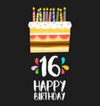 happy birthday cake card 16 sixteen year party vector image