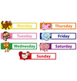 days of the week with animals on the signs vector image vector image