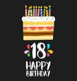 Happy birthday cake card 18 eighteen year party vector image