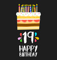 happy birthday cake card 19 nineteen year party vector image
