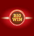 big win neon banner vector image