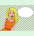 retro girl in comic style says a bubble for text vector image
