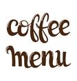 Coffee menu letteryng vector image