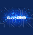 abstract blockchain concept background vector image