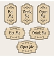 Eat Drink Open Me vintage labels vector image
