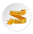 Columbus Day ribbon icon cartoon style vector image vector image