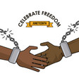 celebrate freedom juneteenth black handshake with vector image