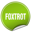 foxtrot round green sticker isolated on white vector image