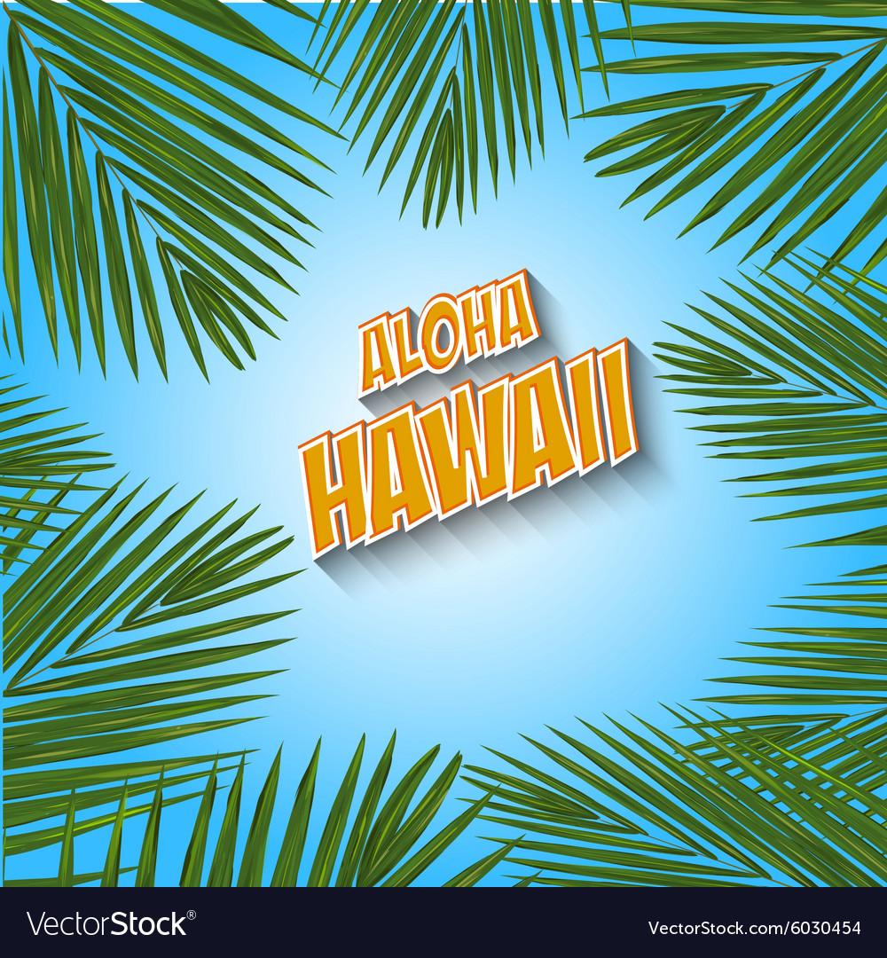 Aloha hawaii hand lettering with exotic flowers vector