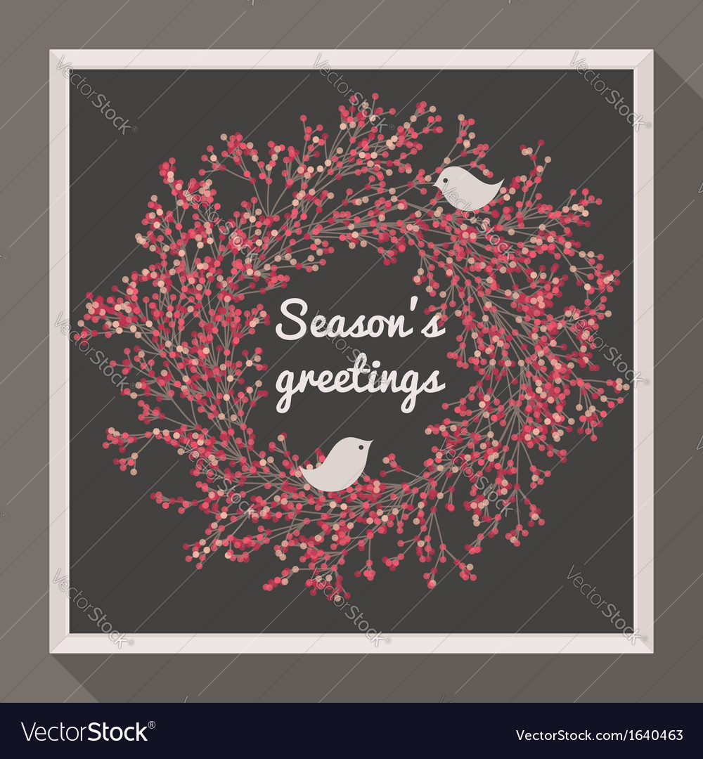 Holly wreath with two birds  seasons greetings vector
