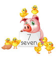 number seven with pig and chicks vector image