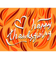 thanksgiving day script hand lettering text vector image