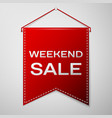 red pennant with inscription weekent sale over a vector image