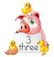 counting number three with pig and chicks vector image