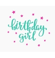 Birthday Girl lettering sign quote typography vector image