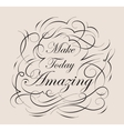 Inspirational and encouraging quote design vector image