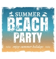 Summer grunge beach party poster with hot vector image