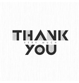 Vintage Thank you very much Lettering On thin gray vector image vector image