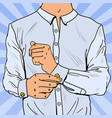pop art businessman wearing cufflinks vector image