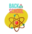 Back to school poster with atomic orbit symbol vector image