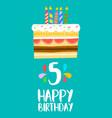 happy birthday cake card for 5 five year party vector image vector image