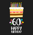 happy birthday card 60 sixty year cake vector image vector image