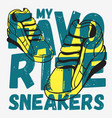 sneakers themed tee print typographic design vector image
