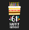 happy birthday card 61 sixty one year cake vector image