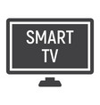 smart tv solid icon household and appliance vector image