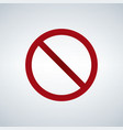 prohibition sign template vector image