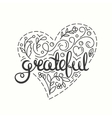 Grateful Inspirational quote Thanksgiving card vector image