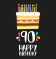 happy birthday cake card for 90 ninety year party vector image