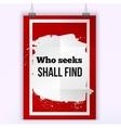 Who seeks shall find Inspirational motivating vector image