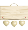 wood sign with hanging hearts vector image