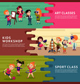 children hobbies education horizontal banners vector image